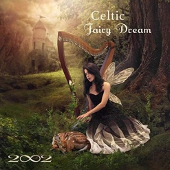 Cover image of the album Celtic Fairy Dream by 2002