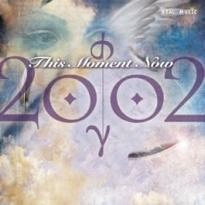 Cover image of the album This Moment Now by 2002