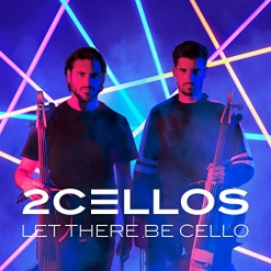 Cover image of the album Let There Be Cello by 2Cellos