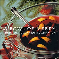 Cover image of the album A Bowl of Merry by Various Artists