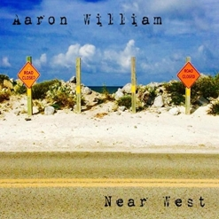 Cover image of the album Near West by Aaron William