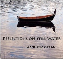 Cover image of the album Reflections on Still Water by Acoustic Ocean