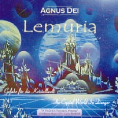 Cover image of the album Lemuria: The Crystal World In Danger by Agnus Dei