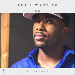 Cover image of the album But I Want To (SE) (single) by AJ Smooth