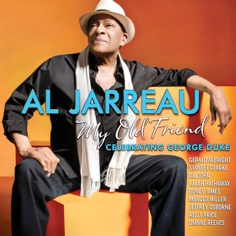 Cover image of the album My Old Friend: Celebrating George Duke by Al Jarreau