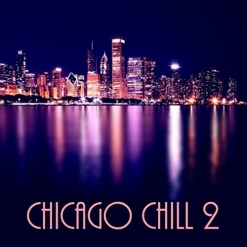 Cover image of the album Chicago Chill 1 and 2 by Al Jewer and Andy Mitran