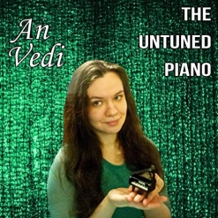 Cover image of the album The Untuned Piano by An Vedi
