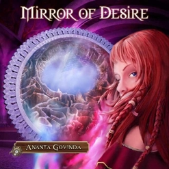 Cover image of the album Mirror of Desire by Ananta Govinda