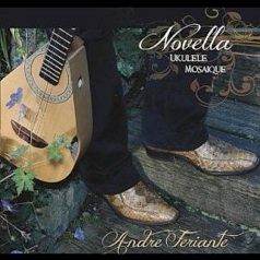 Cover image of the album Novella: Ukelele Mosaique by Andre Feriante