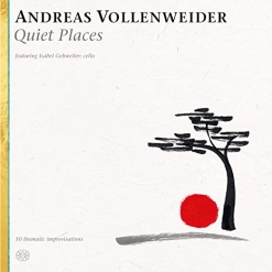 Cover image of the album Quiet Places by Andreas Vollenweider