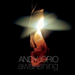 Cover image of the album Awakening by Andy Iorio