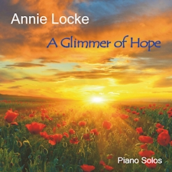 Cover image of the album A Glimmer of Hope by Annie Locke
