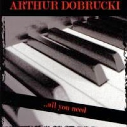 Cover image of the album All You Need by Arthur Dobrucki