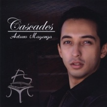 Cover image of the album Cascades by Arturo Mayorga