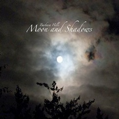 Cover image of the album Moon and Shadows by Barbara Hills