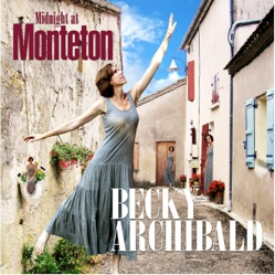 Cover image of the album Midnight at Monteton by Becky Archibald