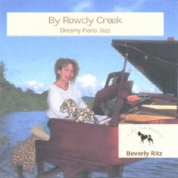 Cover image of the album By Rowdy Creek by Beverly Ritz