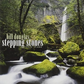 Cover image of the album Stepping Stones by Bill Douglas