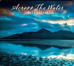 Cover image of the album Across the Water by Bill Leslie