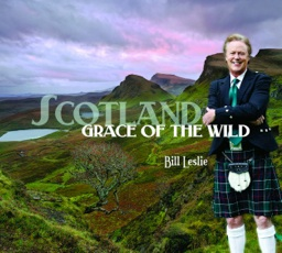 Cover image of the album Scotland: Grace of the Wild by Bill Leslie