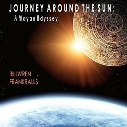 Cover image of the album Journey Around the Sun: A Mayan Odyssey by Bill Wren
