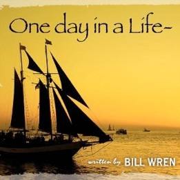 Cover image of the album One Day In a Life by Bill Wren