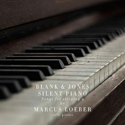 Cover image of the album Silent Piano (Songs For Sleeping) 2 by Blank & Jones and Marcus Loeber