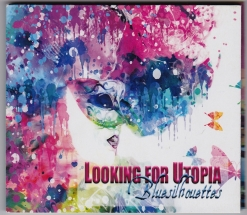 Cover image of the album Looking For Utopia by Bluesilhouettes (David R. Peoples)