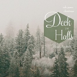 Cover image of the album Deck the Halls by Brad Jacobsen