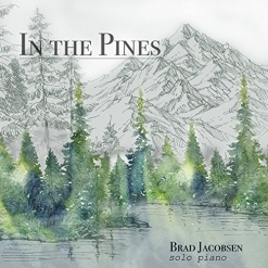 Cover image of the album In the Pines by Brad Jacobsen