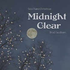 Cover image of the album Midnight Clear by Brad Jacobsen