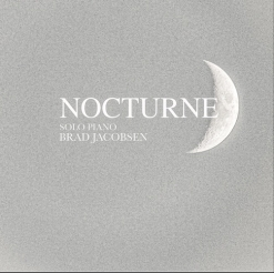 Cover image of the album Nocturne by Brad Jacobsen