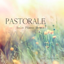 Cover image of the album Pastorale by Brad Jacobsen