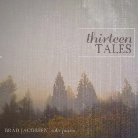 Cover image of the album Thirteen Tales by Brad Jacobsen