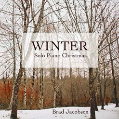 Cover image of the album Winter by Brad Jacobsen