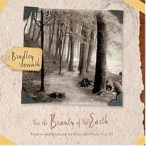 Cover image of the album For the Beauty of the Earth by Bradley Sowash