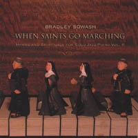 Cover image of the album When The Saints Go Marching In by Bradley Sowash