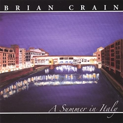 Cover image of the album A Summer in Italy by Brian Crain