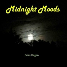 Cover image of the album Midnight Moods by Brian Hagen