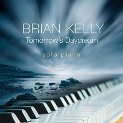 Cover image of the album Tomorrow's Daydream by Brian Kelly