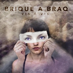 Cover image of the album Vis á Vis by Brique a Braq