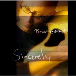 Cover image of the album Sincerely by Bruce Gaitsch