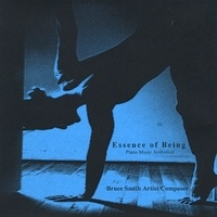 Cover image of the album Essence of Being by Bruce Smith
