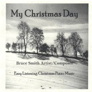 Cover image of the album My Christmas Day by Bruce Smith
