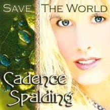 Cover image of the album Save the World by Cadence Spalding