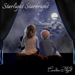 Cover image of the album Starlight Starbright by Candice Night