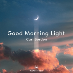 Cover image of the album Good Morning Light (single) by Carl Borden