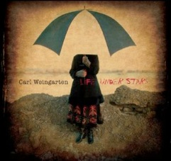 Cover image of the album Life Under Stars by Carl Weingarten