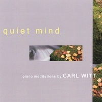 Cover image of the album Quiet Mind by Carl Witt