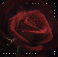 Cover image of the album Classically Yours by Carol Comune